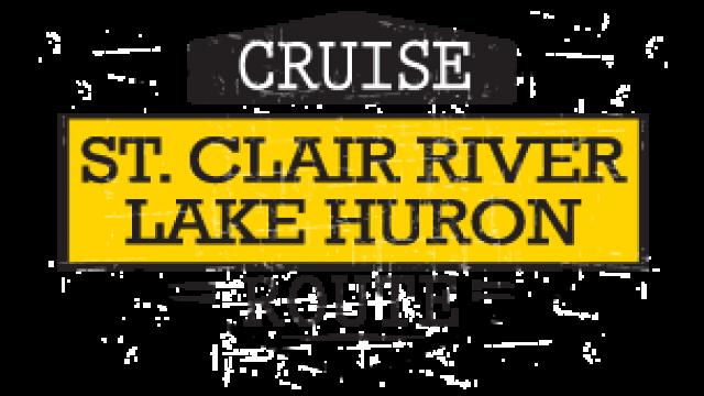 Cruise the St. Clair River & Lake Huron Shore Route
